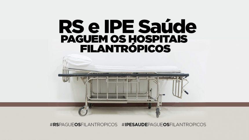 Governo do Estado e Ipe Saúde devem R$ 341 milhões aos Hospitais Filantrópicos Gaúchos