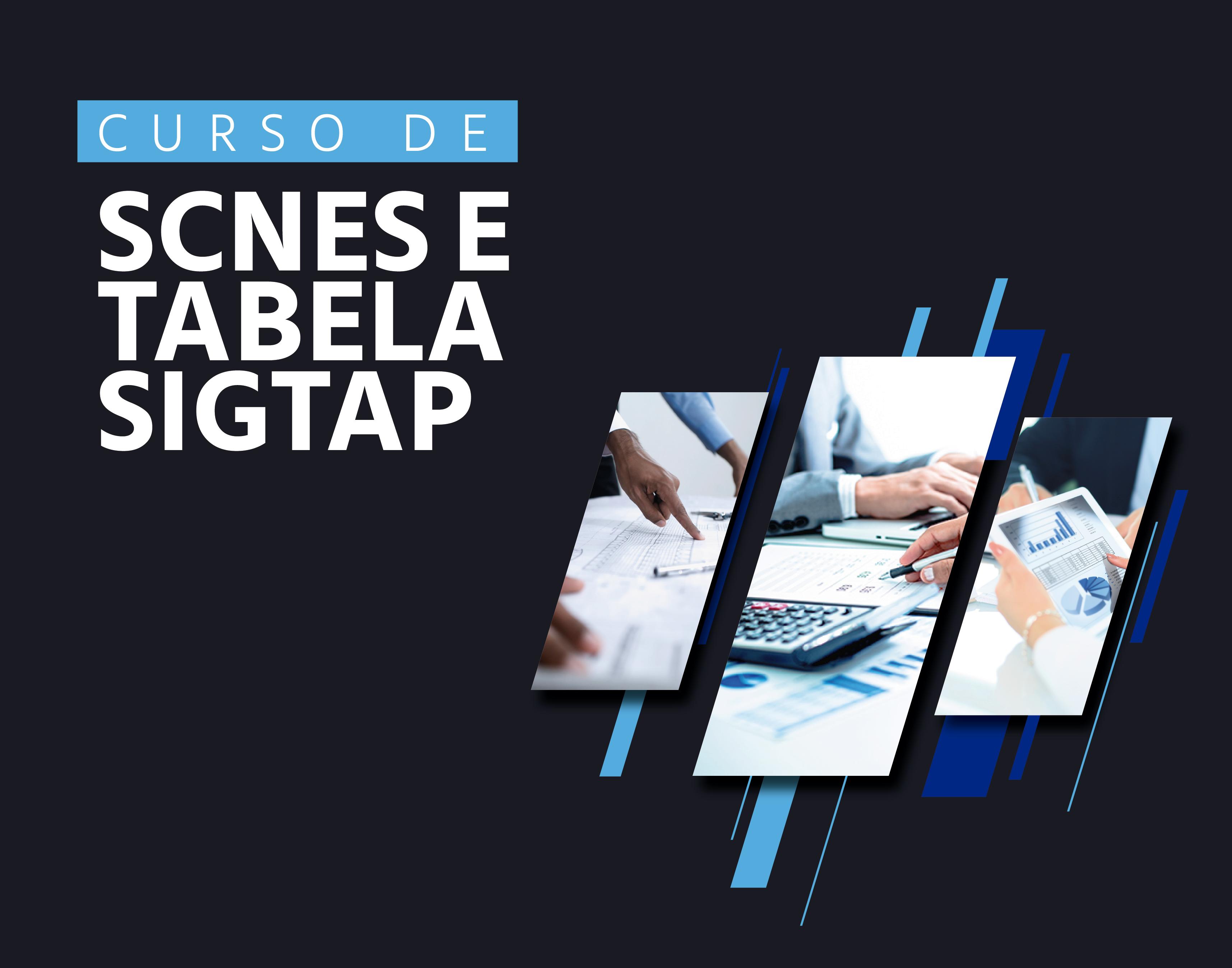 CURSO de SCNES E TABELA SIGTAP